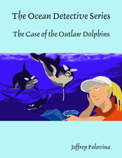 The Case of Outlaw Dolphins